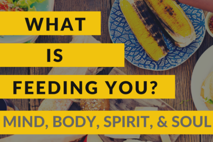 What Is Feeding You?